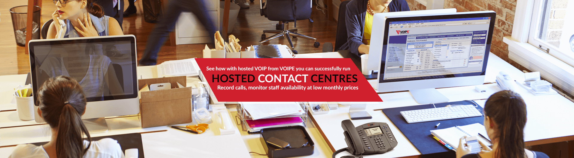 Successfully run a hosted contact centre with hosted VOIP and record calls, monitor staff and more at low monthly prices