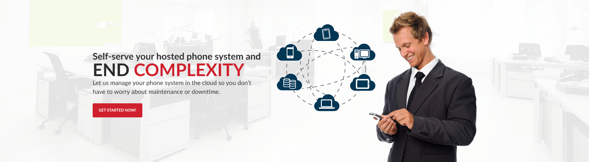 Self serve your hosted phone system and manage it in the cloud so you dont have to worry about maintenance or downtime